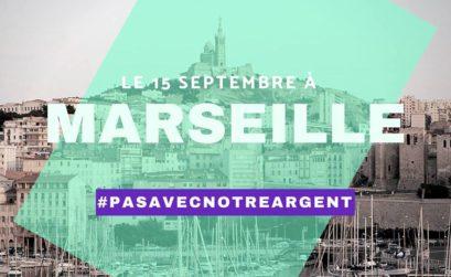Attac Marseille et la campagne Pas avec notre argent